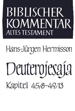 Abbildung von Meinhold / Schmidt / Thiel / Wolff / Herrmann | Deuterojesaja (45,8-49,13) | 2003 | Deuterojesaja | Band XI/2
