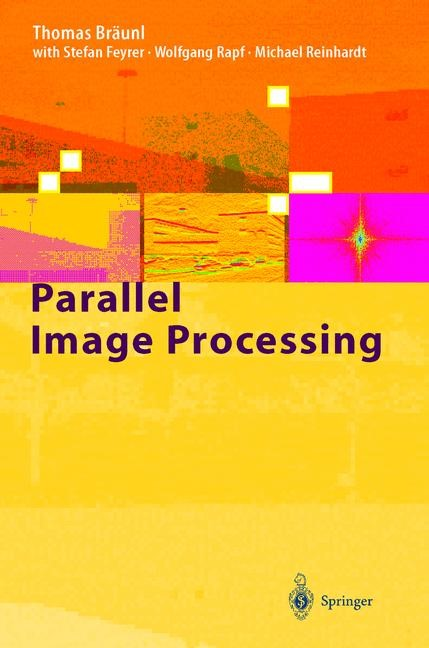 Parallel Image Processing | Bräunl / Feyrer / Rapf, 2000 | Buch (Cover)