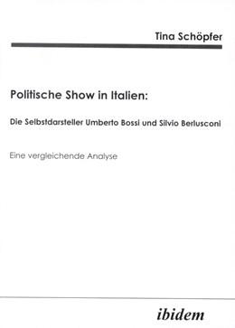Abbildung von Schöpfer   Politische Show in Italien   2002   Die Selbstdarsteller Umberto B...