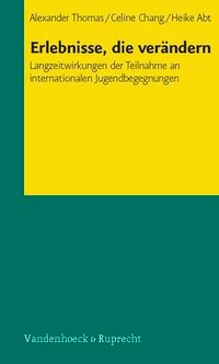 Erlebnisse, die verändern | Abt / Chang / Thomas, 2006 | Buch (Cover)