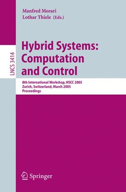 Abbildung von Morari / Thiele / Rossi | Hybrid Systems: Computation and Control | 2005 | 8th International Workshop, HS...