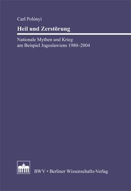 Abbildung von Polónyi | Heil und Zerstörung | 2010 | Nationale Mythen und Krieg am ...