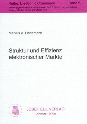 Struktur und Effizienz elektronischer Märkte | Lindemann, 2000 | Buch (Cover)