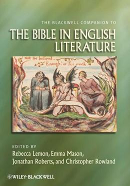 Abbildung von Lemon / Mason / Roberts / Rowland | The Blackwell Companion to the Bible in English Literature | 1. Auflage | 2009