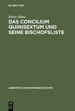 Das Concilium Quinisextum und seine Bischofsliste | Ohme | Reprint 2012, 1990 | Buch (Cover)