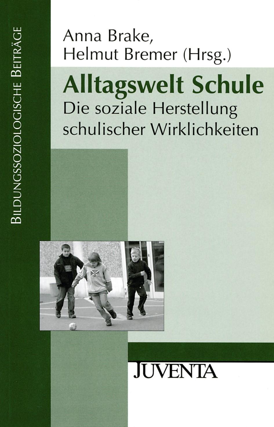 Alltagswelt Schule | Brake / Bremer | 1., Auflage, 2009 | Buch (Cover)