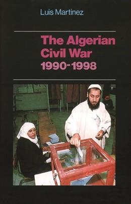 Abbildung von Martinez   The Algerian Civil War, 1990–1998   2000