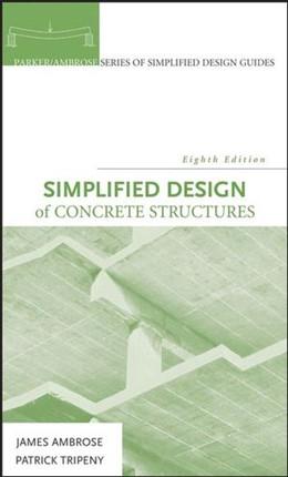 Abbildung von Ambrose / Tripeny | Simplified Design of Concrete Structures | 8. Auflage | 2007