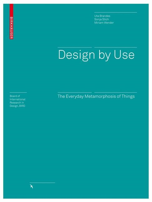 Design by Use | Brandes / Stich / Wender, 2008 | Buch (Cover)