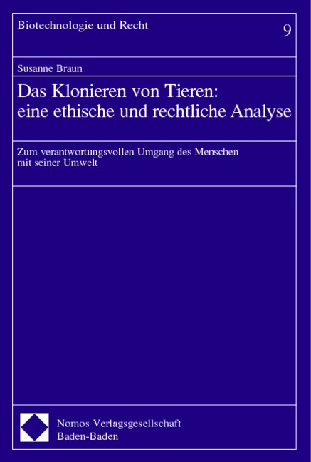 Das Klonieren von Tieren: eine ethische und rechtliche Analyse | Braun, 2002 | Buch (Cover)
