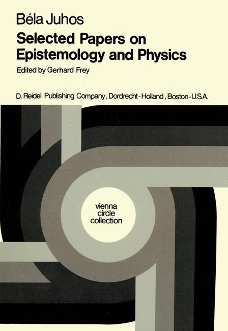 Selected Papers on Epistemology and Physics | Juhos / Frey / Mulder, 1976 | Buch (Cover)