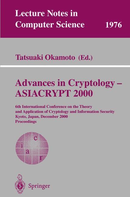 Advances in Cryptology - ASIACRYPT 2000 | Okamoto, 2000 | Buch (Cover)