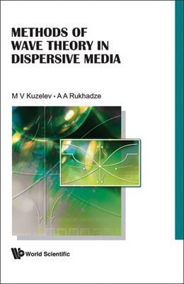 Abbildung von Kuzelev / Rukhadze | METHODS OF WAVE THEORY IN DISPERSIVE MEDIA | 2009
