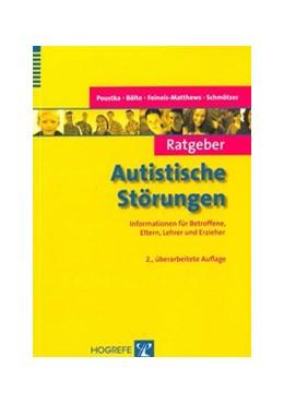 Abbildung von Poustka / Bölte / Feineis-Matthews / Schmötzer   Ratgeber Autistische Störungen   überarbeitet   2009   Informationen für Betroffene, ...   5