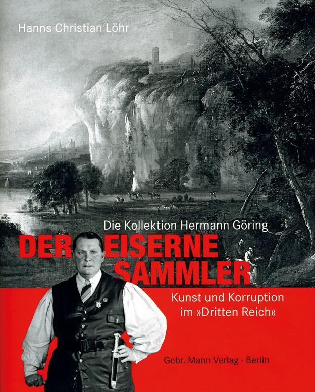 Der Eiserne Sammler | Löhr, 2009 | Buch (Cover)