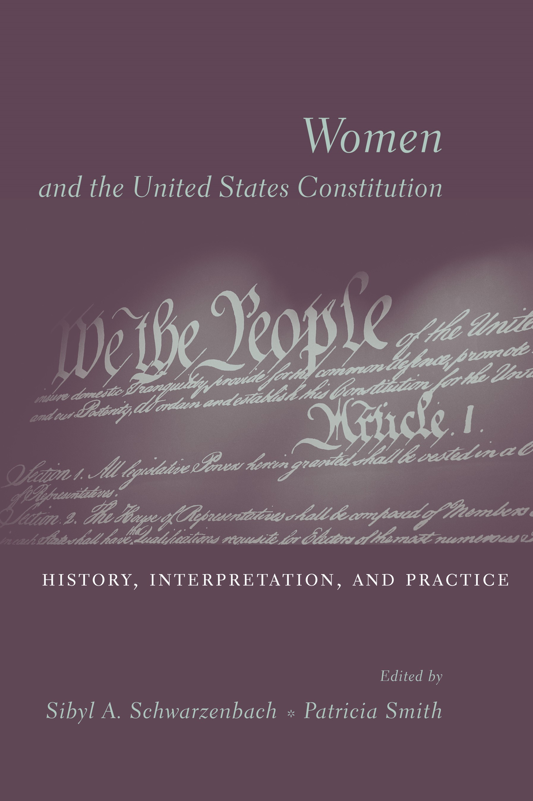 Abbildung von Schwarzenbach / Smith   Women and the U.S. Constitution   2004