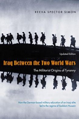 Abbildung von Simon | Iraq Between the Two World Wars | 2004 | The Militarist Origins of Tyra...