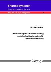 Entwicklung und Charakterisierung metallischer Bipolarplatten für PEM-Brennstoffzellen | Kaiser, 2003 | Buch (Cover)