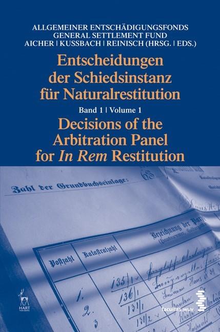Entscheidungen der Schiedsinstanz für Naturalrestitution   / Kussbach / Reinisch, 2008   Buch (Cover)
