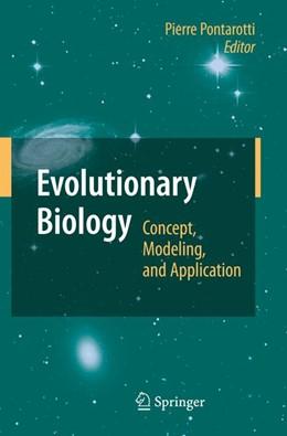 Abbildung von Pontarotti | Evolutionary Biology | 2009 | Concept, Modeling, and Applica...