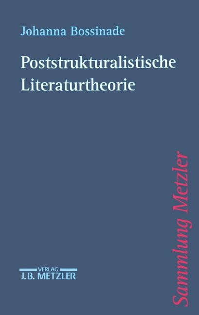 Poststrukturalistische Literaturtheorie | Bossinade, 2000 | Buch (Cover)