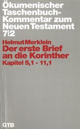 Abbildung von Merklein / Wolter   Ökumenischer Taschenbuchkommentar zum Neuen Testament   2000   Bd. 7,2: Der erste Brief an di...