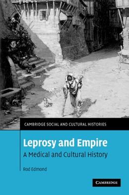 Abbildung von Edmond | Leprosy and Empire | 2006 | A Medical and Cultural History | 8