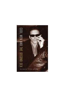 Abbildung von Fraiman | Cool Men and the Second Sex | 2003
