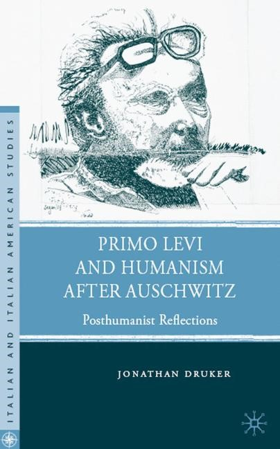Primo Levi and Humanism after Auschwitz | Druker | 2009, 2009 | Buch (Cover)