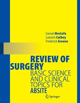Abbildung von Mostafa / Lamont / Greene   Review of Surgery   2006   Basic Science and Clinical Top...
