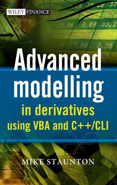 Advanced Modelling in Derivatives using VBA with CD | Staunton, 2030 | Buch (Cover)