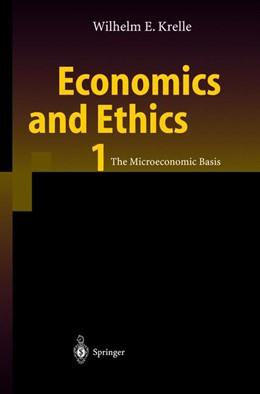 Abbildung von Krelle | Economics and Ethics 1 | 2003 | The Microeconomic Basis