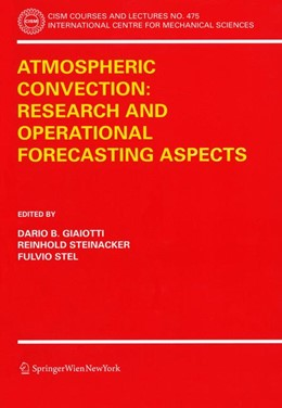 Abbildung von Giaiotti / Steinacker / Stel | Atmospheric Convection: Research and Operational Forecasting Aspects | 2006