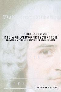 Die Wahlverwandtschaften | Botond, 2006 | Buch (Cover)