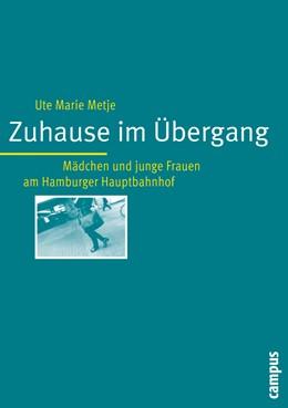 Abbildung von Metje   Zuhause im Übergang   2005   Mädchen und junge Frauen am Ha...   2