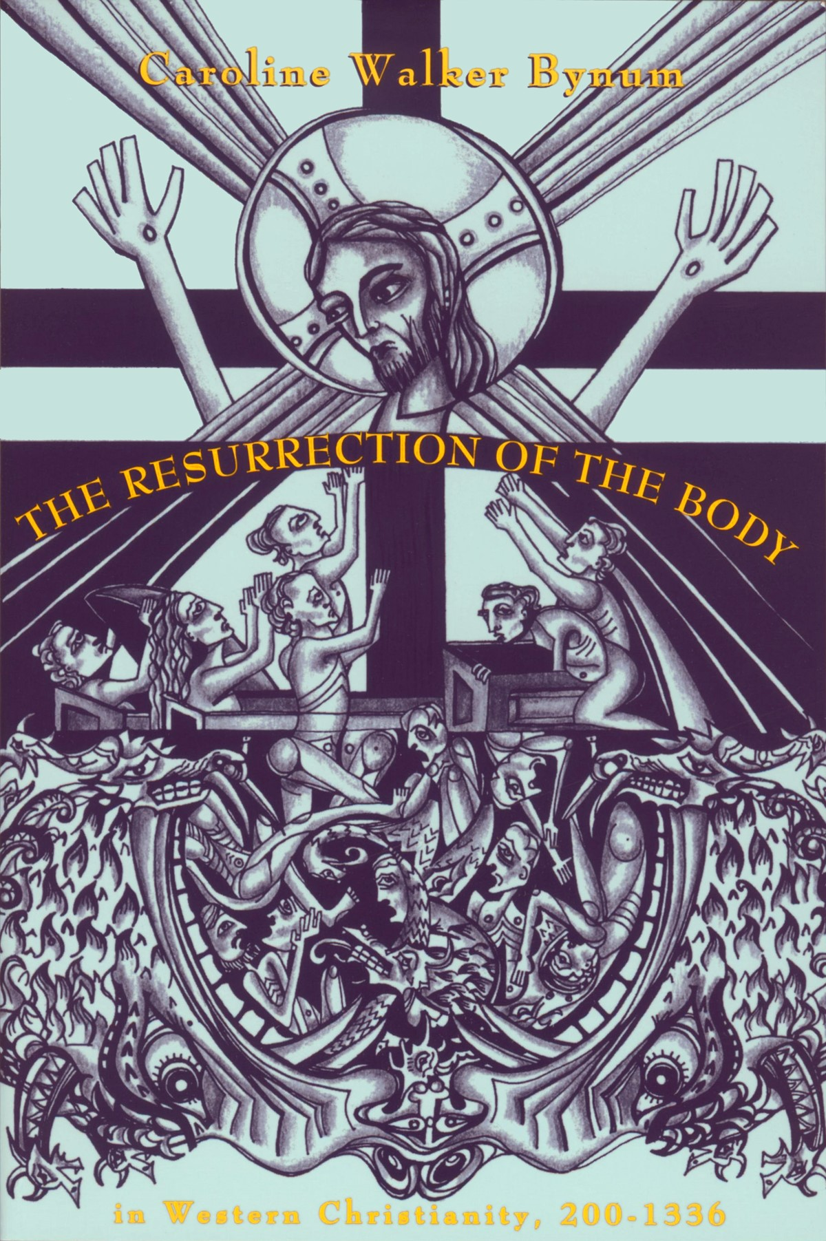 Abbildung von The Resurrection of the Body in Western Christianity, 200–1336 | 1995
