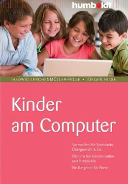 Abbildung von Lerchenmüller-Hilse / Hilse   Kinder am Computer   2009