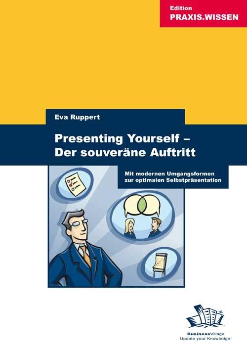 Abbildung von Ruppert | Presenting Yourself - Der souveräne Auftritt | 2007