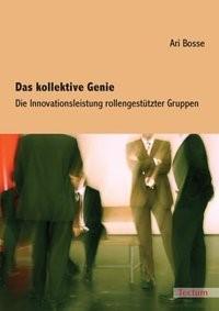 Das kollektive Genie | Bosse, 2007 | Buch (Cover)