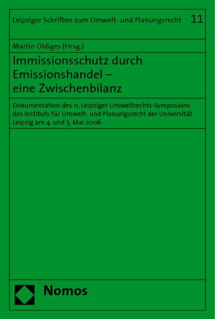 Immissionsschutz durch Emissionshandel - eine Zwischenbilanz | Oldiges, 2007 | Buch (Cover)
