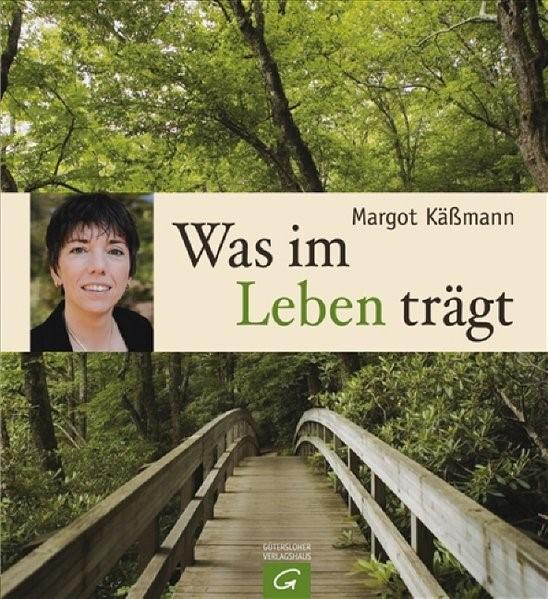 Was im Leben trägt   Käßmann, 2008   Buch (Cover)