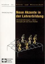Neue Akzente in der Lehrerbildung | Jung, 2001 (Cover)