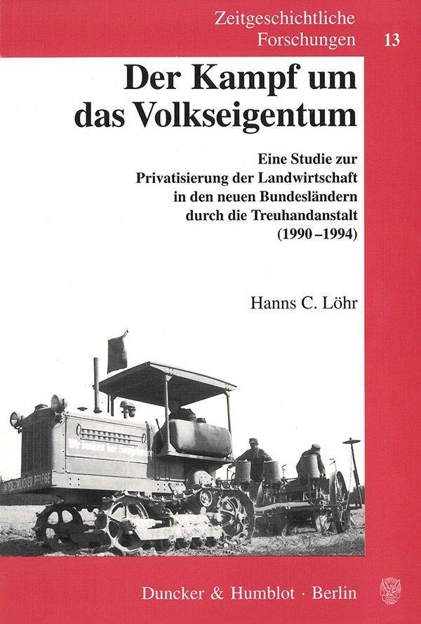 Der Kampf um das Volkseigentum | Löhr, 2002 | Buch (Cover)