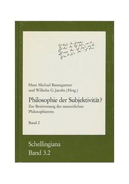 Abbildung von Philosophie der Subjektivität? Teil 2 | 1993 | Zur Bestimmung des neuzeitlich... | 3/2