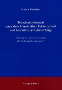 Teilzeitarbeitsrecht nach dem Gesetz über Teilzeitarbeit und befristete Arbeitsverträge | Oelmüller, 2003 | Buch (Cover)
