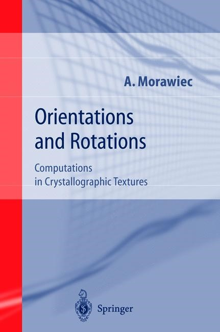 Orientations and Rotations | Morawiec, 2003 | Buch (Cover)
