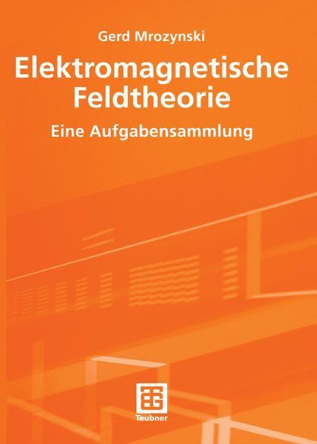 Elektromagnetische Feldtheorie | Mrozynski, 2003 | Buch (Cover)
