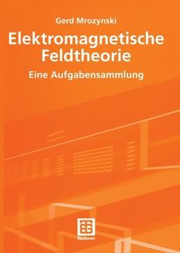 Abbildung von Mrozynski | Elektromagnetische Feldtheorie | 2003 | Eine Aufgabensammlung