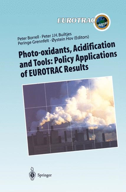 Photo-oxidants, Acidification and Tools: Policy Applications of EUROTRAC Results | Borrell / Builtjes / Grennfelt / Hov, 1997 | Buch (Cover)