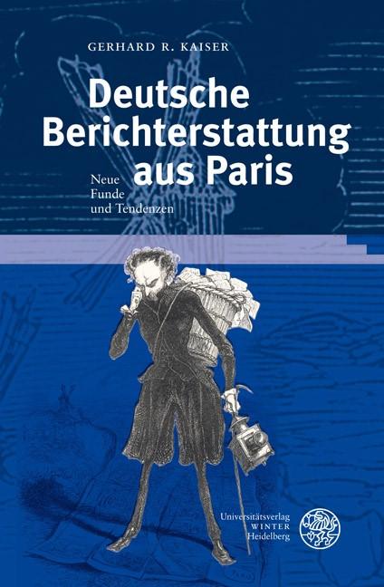 Deutsche Berichterstattung aus Paris | Kaiser, 2008 | Buch (Cover)